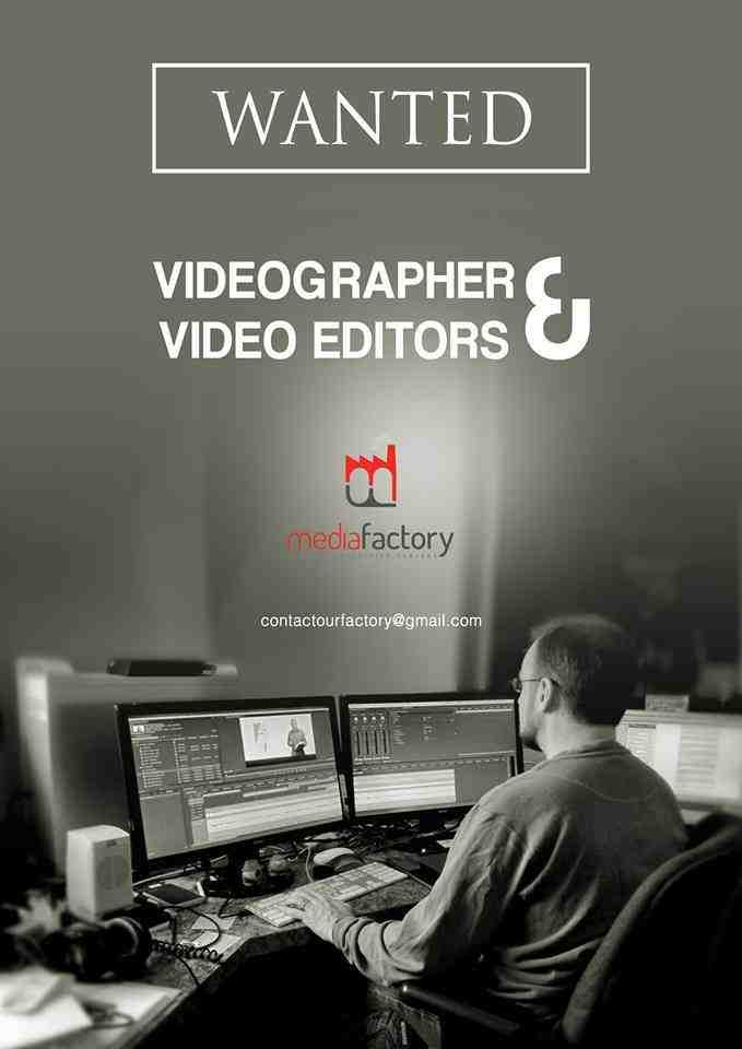 Video Editor and Cameraman jobs in Kerala at Media Factory
